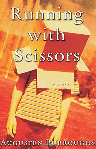 Running With Scissors: Burroughs, Augusten