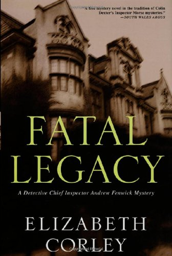 9780312283810: Fatal Legacy: A Detective Chief Inspector Andrew Fenwick Mystery