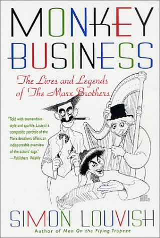 9780312283827: Monkey Business: The Lives and Legends of the Marx Brothers