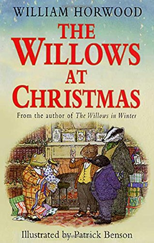 The Willows at Christmas (Tales of the Willows): Horwood, William