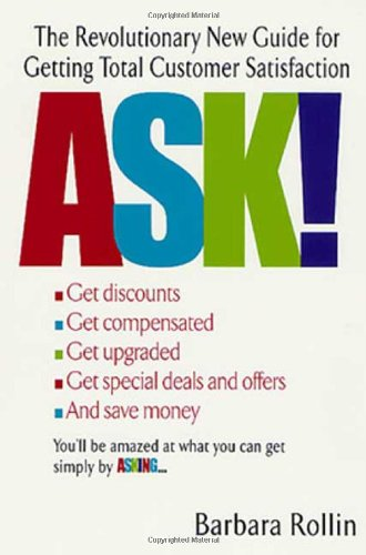 9780312283889: Ask!: The Revolutionary New Guide for Getting Total Customer Satisfaction