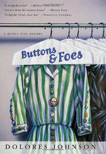 9780312283964: Buttons and Foes: A Mandy Dyer Mystery (Mandy Dyer Mysteries)