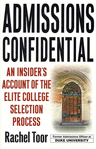 9780312284053: Admissions Confidential: An Insider's Account of the Elite College Selection Process