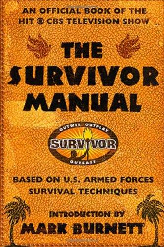 9780312284213: The Survivor Manual: An Official Book of the Hit CBS Television Show