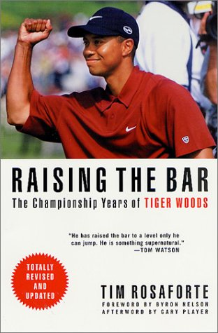 9780312284626: Raising the Bar: The Championship Years of Tiger Woods