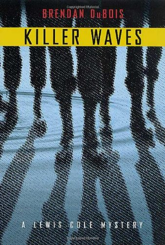 9780312284879: Killer Waves: A Lewis Cole Mystery (Lewis Cole Mysteries)