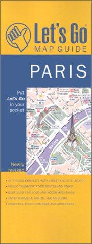 Let's Go Map Guide Paris (4th Ed): Let's Go Inc.