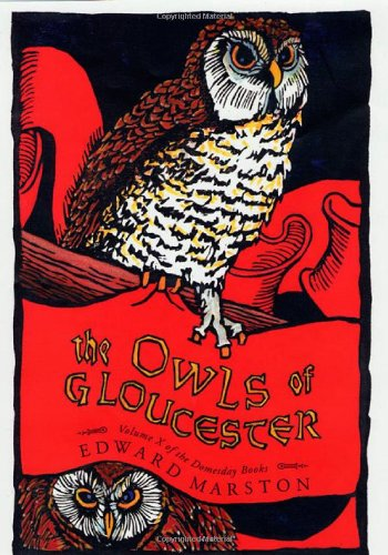THE OWLS OF GLOUCESTER (Vol. X) (Doomsday Ser.) (SIGNED): Marston, Edward
