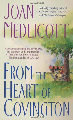 From the Heart of Covington: A Novel: Medlicott, Joan A.