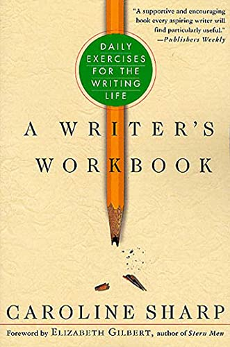 9780312286217: A Writer's Workbook: Daily Exercises for the Writing Life