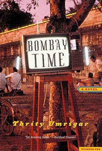 9780312286231: Bombay Time: A Novel