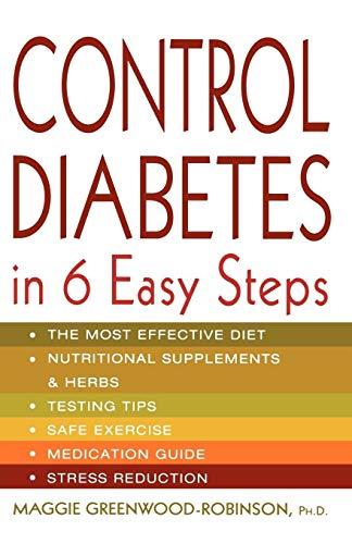 9780312286262: Control Diabetes in Six Easy Steps (Lynn Sonberg Books)