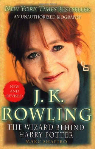 9780312286620: J. K. Rowling: New and Revised: The Wizard Behind Harry Potter