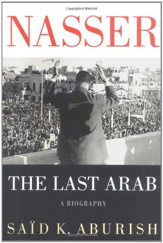 9780312286835: Nasser: The Last Arab