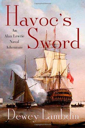 9780312286880: Havoc's Sword: An Alan Lewrie Naval Adventure (Alan Lewrie Naval Adventures)