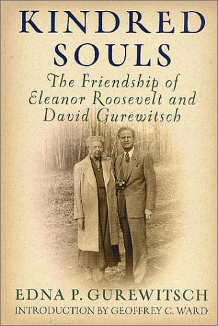 9780312286989: Kindred Souls: The Friendship of Eleanor Roosevelt and David Gurewitsch
