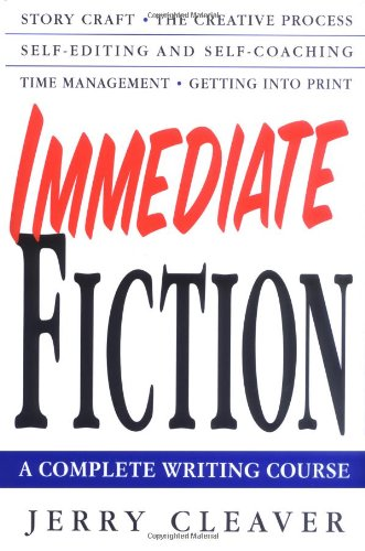 9780312287160: Immediate Fiction: A Complete Writing Course
