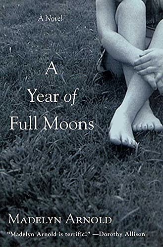9780312287245: A Year of Full Moons: A Novel