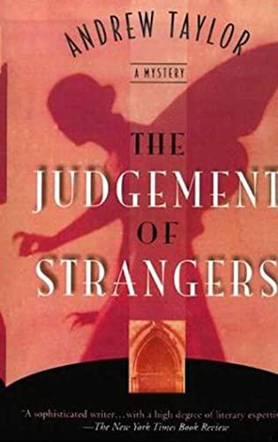 9780312287306: The Judgement of Strangers