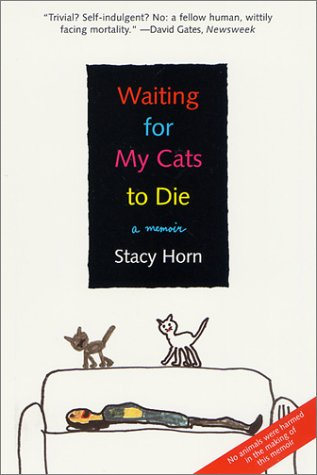 9780312287443: Waiting for My Cats to Die: A Memoir