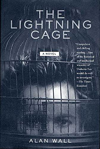 9780312287726: The Lightning Cage: A Novel