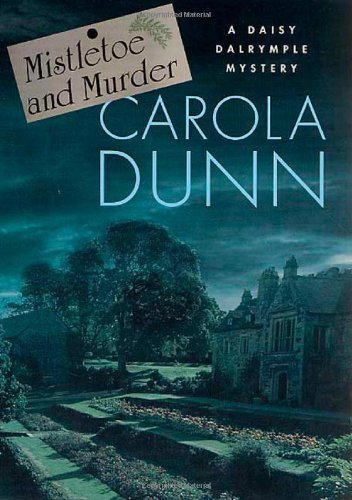 9780312287757: Mistletoe and Murder (Daisy Dalrymple Mysteries, No. 11)