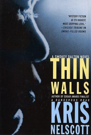 Thin Walls: A Smokey Dalton Novel: Nelscott, Kris