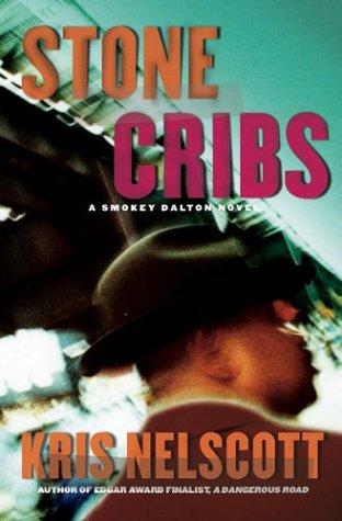 Stone Cribs: Kris Nelscott