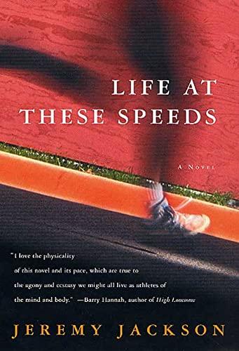 9780312288082: Life at These Speeds: A Novel