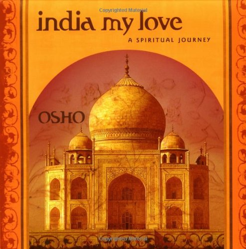 9780312288242: India My Love: A Spiritual Journey