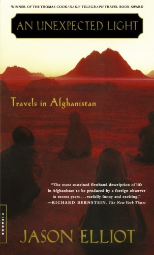 9780312288464: An Unexpected Light: Travels in Afghanistan
