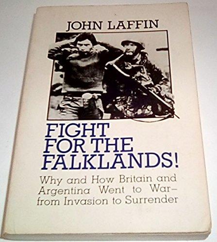 Fight for the Falklands: John Laffin