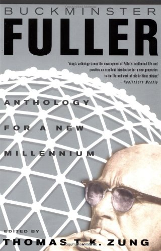 9780312288907: Buckminster Fuller: Anthology for the New Millennium