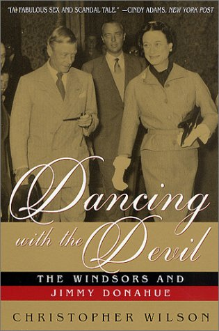 9780312288969: Dancing with the Devil: The Windsors and Jimmy Donahue