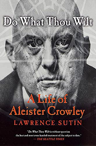 9780312288976: Do What Thou Wilt: A Life of Aleister Crowley