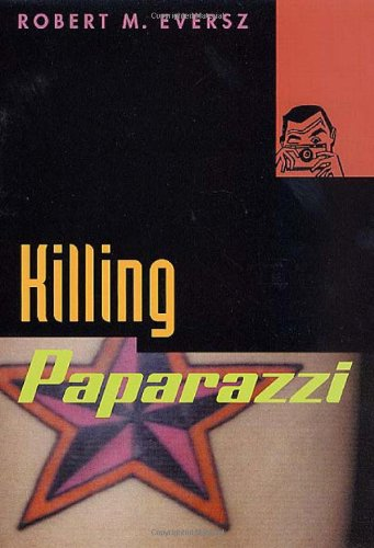 9780312289027: Killing Paparazzi