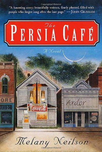 9780312289164: The Persia Cafe