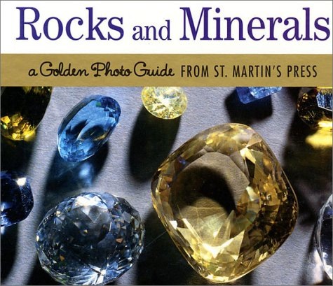 9780312289218: Rocks and Minerals: A Golden Photo Guide from St. Martin's Press
