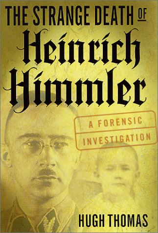 9780312289232: The Strange Death of Heinrich Himmler: A Forensic Investigation