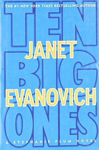 Ten Big Ones (Stephanie Plum Novels): Evanovich, Janet