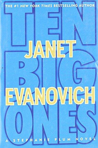 TEN BIG ONES: Evanovich, Janet.
