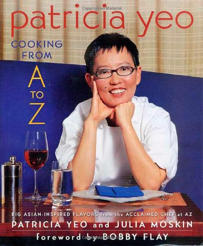 9780312290238: Patricia Yeo: Cooking from A to Z