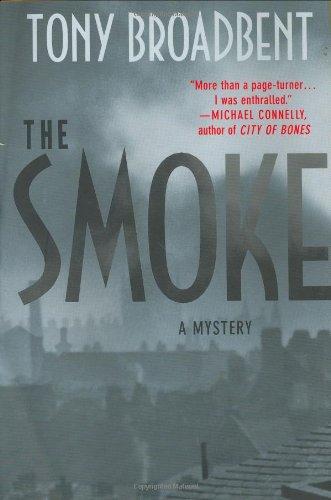 9780312290276: The Smoke: A Creeping Narrative