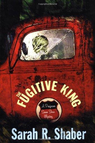 9780312290467: The Fugitive King: A Professor Simon Shaw Mystery