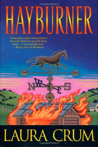 Hayburner: A Gail McCarthy Mystery: Crum, Laura
