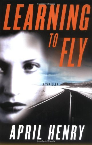 9780312290528: Learning to Fly: A Thriller