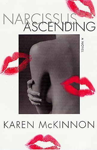 Narcissus Ascending (Signed First Edition): Karen McKinnon