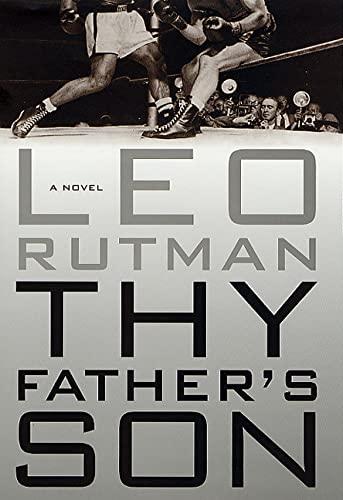 Thy Father's Son: A Novel: Rutman, Leo