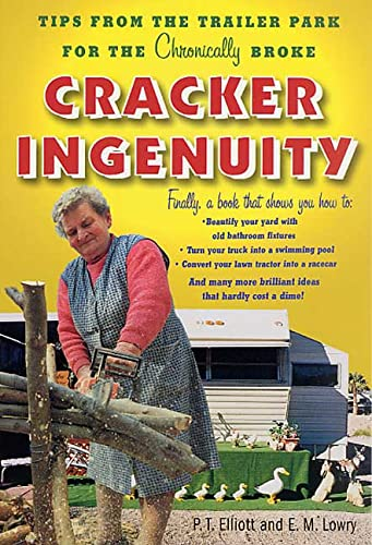 9780312290825: Cracker Ingenuity: Tips from the Trailer Park for the Chronically Broke