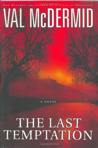 The Last Temptation: McDermid, Val